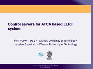 Control servers for ATCA based LLRF system