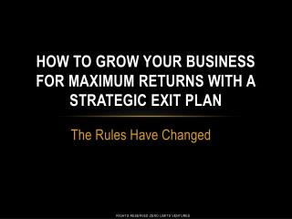 how to grow your business for maximum returns with a strategic exit plan