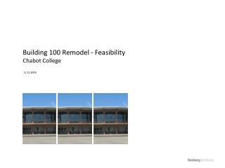 Building 100 Remodel - Feasibility Chabot College