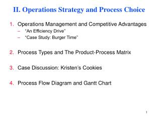 II. Operations Strategy and Process Choice
