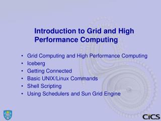 Introduction to Grid and High Performance Computing