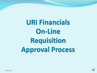 URI Financials On-Line  Requisition Approval Process