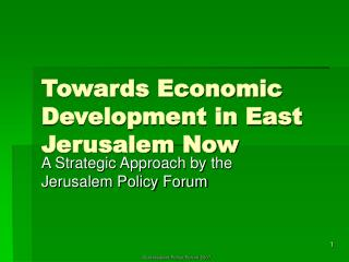 Towards Economic Development in East Jerusalem Now