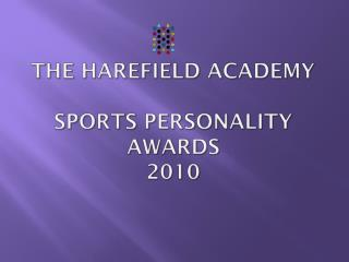 The Harefield  Academy Sports Personality Awards 2010