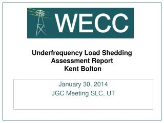Underfrequency  Load Shedding Assessment Report  Kent Bolton
