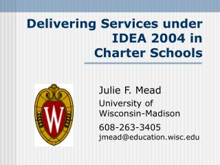 Delivering Services under IDEA 2004 in  Charter Schools