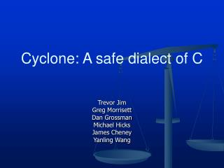 Cyclone: A safe dialect of C