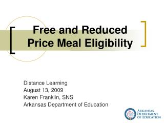 Free and Reduced Price Meal Eligibility