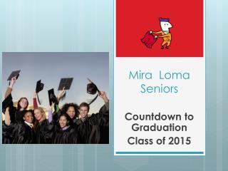 Mira  Loma  Seniors
