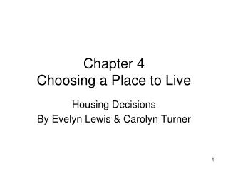 Chapter 4 Choosing a Place to Live