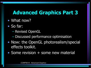 Advanced Graphics Part 3