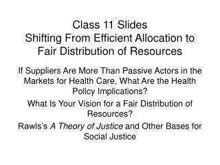 Class 11 Slides Shifting From Efficient Allocation to Fair Distribution of Resources