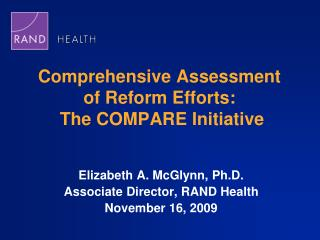 Comprehensive Assessment  of Reform Efforts:  The COMPARE Initiative