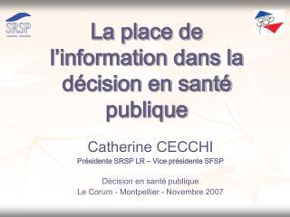 La place de l'information dans la décision en santé publique