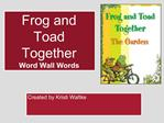 Frog and Toad Together Word Wall Words