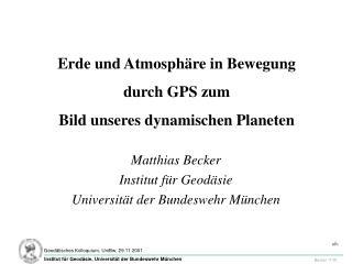 Erde und Atmosphäre in Bewegung durch GPS zum Bild unseres dynamischen Planeten