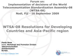 WTSA-08 Resolutions for Developing Countries and Asia-Pacific region