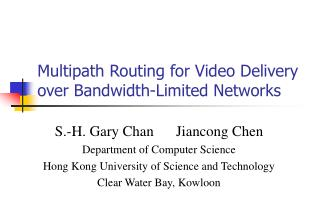 Multipath Routing for Video Delivery over Bandwidth-Limited Networks