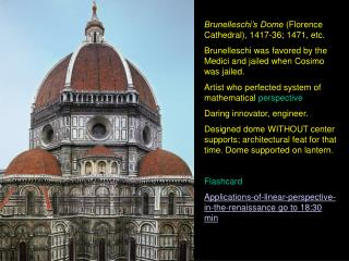 Brunelleschi's Dome  (Florence Cathedral), 1417-36; 1471, etc.