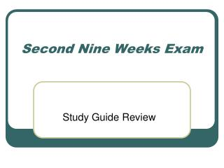 Second Nine Weeks Exam