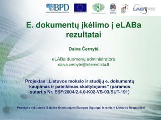 eLABa duomenų administravimas – darbų pradžia