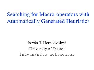 Searching for Macro-operators with Automatically Generated Heuristics