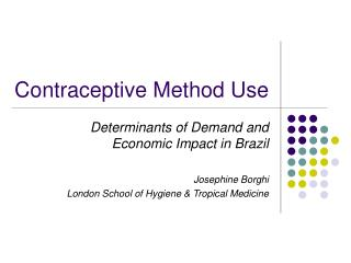 Contraceptive Method Use