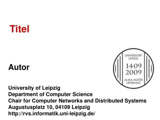 Autor University of Leipzig Department of Computer Science
