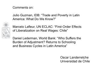 "Comments on: Julio Guzman, IDB: ""Trade and Poverty in Latin America: What Do We Know?"""