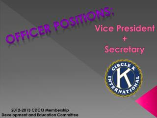 Vice President + Secretary