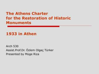 The Athens Charter  for the Restoration of Historic Monument s 1933 in Athen Arch 530