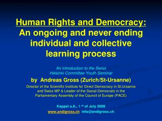 Human Rights and Democracy: An ongoing and never ending individual and collective learning process