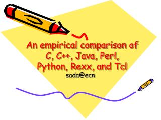 An empirical comparison of  C, C++, Java, Perl,  Python, Rexx, and Tcl