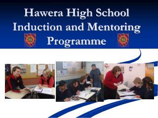 Hawera High School  Induction and Mentoring Programme