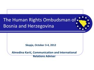 The Human Rights Ombudsman of Bosnia and Herzegovina