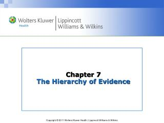 Chapter 7 The Hierarchy of Evidence