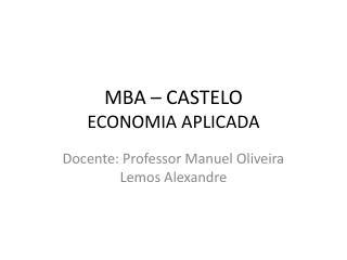 MBA – CASTELO ECONOMIA APLICADA