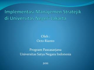 Implementasi Manajemen Stratejik di Universitas Negeri Jakarta