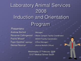 Laboratory Animal Services  2008   Induction and Orientation Program