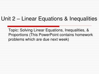 Unit 2 – Linear Equations & Inequalities