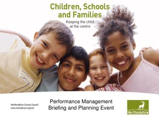 Performance Management Briefing and Planning Event