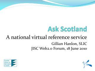 Ask Scotland