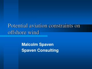 Potential aviation constraints on offshore wind