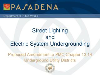 Street Lighting and Electric System Undergrounding