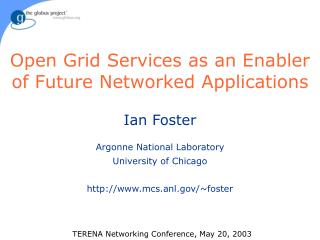 Open Grid Services as an Enabler of Future Networked Applications