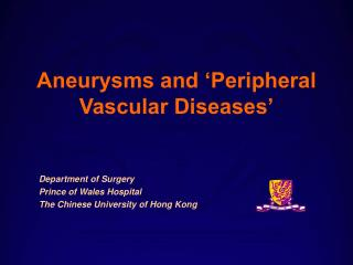 Aneurysms and 'Peripheral Vascular Diseases'