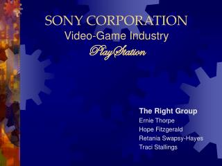 SONY CORPORATION Video-Game Industry PlayStation