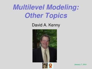 Multilevel Modeling: Other Topics