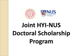 Joint HYI-NUS  Doctoral Scholarship Program