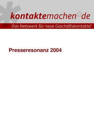 Presseresonanz 2004